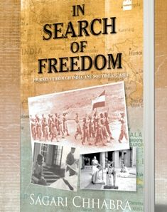 In Search Of Freedom: Journeys Through India and South-East Asia Author: Sagari Chhabra