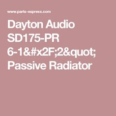 "Dayton Audio SD175-PR 6-1/2"" Passive Radiator"