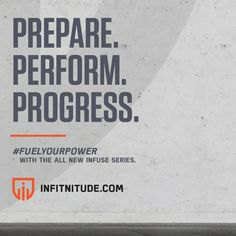 Prepare. Perform. Progress. #FuelYourPower with the All NEW INFUSE SERIES Supplements. www.infitnitude.com  _______________________________ #infitnitude #infitsquad #fuel #power #prepare #perform #progress #fitness #nutrition #health #workoutwednesday #motivation #grind #fit #fitfam #instafit #igfit #gotheextramile #workhard #neverstop
