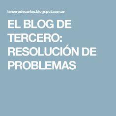 EL BLOG DE TERCERO: RESOLUCIÓN DE PROBLEMAS