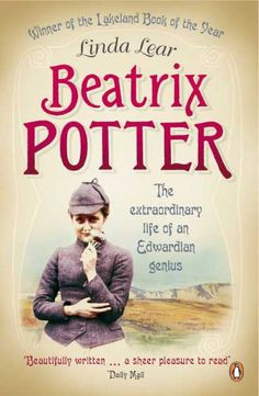 """""""Read Beatrix Potter by Linda Lear and you sense a woman poised between late-  Victorian constraint and the promises, intellectual and amorous, of liberation.""""  --Anthony Lane, The New Yorker"""