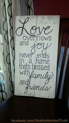 Words of Truth:  Hand-painted Shabby Chic Signs & Sayings  http://www.facebook.com/ShabbyWordsofTruth