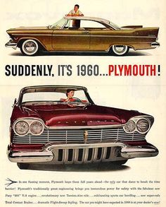 1957 Plymouth Ad. My Plymouth was a one-of-a-kind...It was gun metal grey with silver tuck and roll interior.