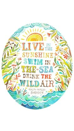 Katie Daisy does beautiful, whimsical, happy illustrations and quotations. Check them out on her site.
