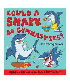 Love this Could a Shark Do Gymnastics? Hardcover on #zulily! #zulilyfinds