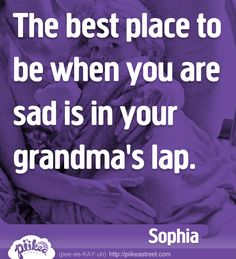 Things Kids Say: Grandma's Lap Things Kids Say, Good Things, Project Life, Affirmations, Grandmothers Love, Grandma Quotes, Daughter Quotes, Grandma And Grandpa, Thing 1