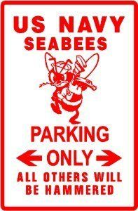 SEABEE PARKING navy military engineer sign by Texsign. $21.95. MADE IN USA. Brand New Sign. GREAT Gift idea. Easy to install. Long Lasting. SEABEE PARKING ONLY SIGN. A BRAND NEW sign!! Made of thick aluminum and tough vinyl lettering and graphics. This sign is 12in. wide and 18in. tall - the same size as official signs. This is a novelty sign made like an official sign. Can be used outdoors or displayed indoors. Comes with two holes pre-punched for easy mounting, cor...