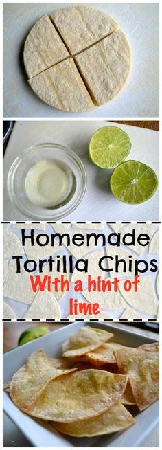 Homemade Tortilla Chips- WIth a hint of lime