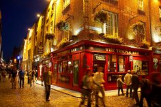 One of the best nights of my life was spent at The Temple Bar in Dublin.