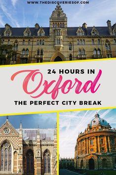 Oxford city break | best things to do in Oxford I United Kingdom I City Break I Oxford University #oxford #england #unitedkingdom #bucketlist