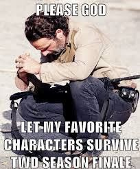 Please let Daryl, Beth, Carol, Maggie, Sasha, Glenn, Judith, Michonne, Rick, Carl and Tyreese survive! Oh and Bob. Bob, too!