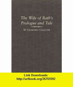 The Wife of Baths Prologue and Tale A Variorum Edition of the Works of Geoffrey Chaucer, The Canterbury Tales, Volume 2, Parts 5A and 5B (Variorum Chaucer) (9780806142241) Geoffrey Chaucer, Mark Allen, John H. Fisher , ISBN-10: 0806142243  , ISBN-13: 978-0806142241 ,  , tutorials , pdf , ebook , torrent , downloads , rapidshare , filesonic , hotfile , megaupload , fileserve