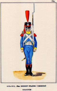 French; 2nd Regiment Etranger(Isembourg), Carabiner, 1810-12 Empire, Military Art, Military Uniforms, Napoleonic Wars, Reggio, 19th Century, Disney Characters, Fictional Characters, Army