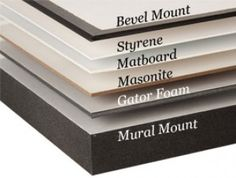 Bevel Mount - 40 degree beven cut on edges of mount board Styrene - Plastic based mount board that does not warp Matboard - Acid-free paper type mount board Masonite - In a brown hardwood that. Styrene Plastic, Mount Board, Free Paper, Hardwood, Strength, Display, Type, Brown, Prints