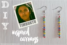 DIY Timbuktu inspired Earrings| https://ellawayfarer.wordpress.com #diy #diyjewelry #tutorial #earrings