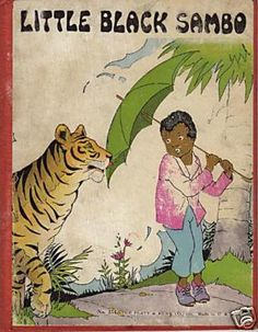 As a child, I loved this story and I always wanted to try tiger butter. Not once in my mind did I think bad things. I loved Uncle Remus stories as well. My mother never taught us racism..