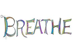 """Breathe"" - Some Doodle Art - Just Paint It Blog"