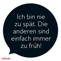 +++ InStyle Spruch des Tages +++