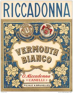 "06233 ""RICCADONNA - VERMOUTH BIANCO - O. RICCADONNA - CANELLI "" ETICH. ORIG. - ORIGINAL LABEL - Etichette Vintage Italian Posters, Vintage Advertising Posters, Old Advertisements, Advertising Slogans, Vintage Ads, Vintage Prints, Vintage Designs, Vintage Food Labels, Vintage Packaging"