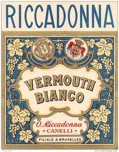 "06233 ""RICCADONNA - VERMOUTH BIANCO - O. RICCADONNA - CANELLI "" ETICH. ORIG. - ORIGINAL LABEL - Etichette"