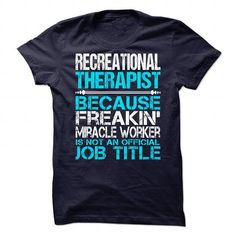 Awesome Shirt For Recreational Therapist T-Shirts, Hoodies (21.99$ ==► Order Shirts Now!)