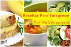 Receitas Para Emagrecer - As Melhores Escolhidas Por Nutricionistas