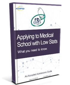 What do you need to do to get accepted into medical school?