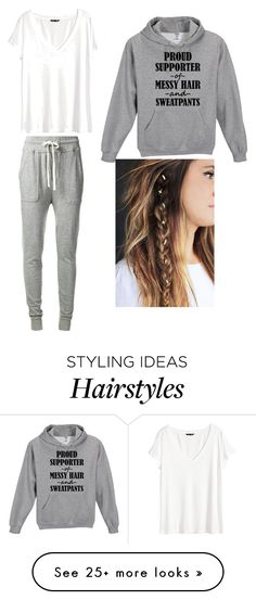 """proud supporter of messy hair and sweatpants"" by unicornsparklepoop on Polyvore featuring James Perse and H&M"