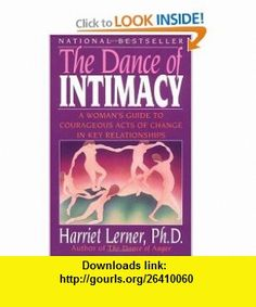 The Dance of Intimacy (9780060916466) Harriet Lerner , ISBN-10: 006091646X  , ISBN-13: 978-0060916466 ,  , tutorials , pdf , ebook , torrent , downloads , rapidshare , filesonic , hotfile , megaupload , fileserve