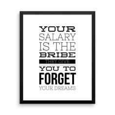 Looking fresh in my shop: Salary Dreams Framed Check it out! http://mattyfieldy.com/products/salary-dreams-framed?utm_campaign=social_autopilot&utm_source=pin&utm_medium=pin