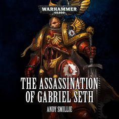 El Descanso del Escriba: The Assassination of Gabriel Seth, de Andy Smillie...