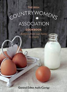 The ICA Cookbook: Recipes from Our Homes to Yours - Irish Countrywomen Association - 9780717153329 Irish Recipes, Chef Recipes, Cookbook Recipes, Recipe Cover, Online Cookbook, Books To Buy, Something Sweet, Simple Pleasures, Family Meals