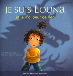 Livres Ouverts : Je suis Louna et je n'ai peur de rien