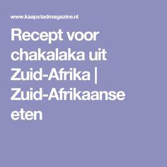 Recept voor chakalaka uit Zuid-Afrika   Zuid-Afrikaanse eten
