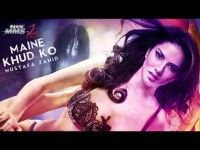 RAGINI MMS 2 MAINE KHUD KO SONG LYRICS AND HD VIDEO