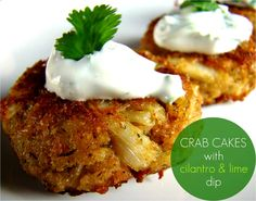 Family Feedbag: Crab cakes with cilantro & lime dip