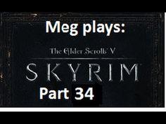 Let's play Skyrim (AGAIN)  Part 34  Getting Revenge