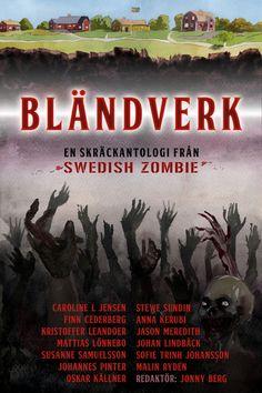 Byssan lull (novell) i bländverk -Swedish zombie