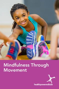 Learning Mindfulness through Movement - Health Powered Kids Mindfulness Practice, Stress Management, Healthy Choices, Yoga Poses, Health And Wellness, This Or That Questions, Learning, Kids, Young Children