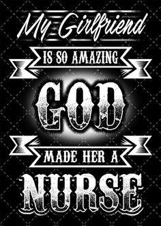My Girlfriend Is So Amazing God Made Her a Nurse (Sticker)