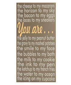 Take a look at this Vinyl Crafts You Are the Macaroni Plaque  by Yellow & Gray Collection on #zulily today!