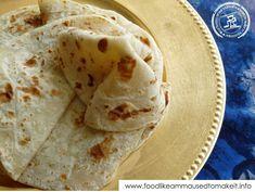 Food like Amma used to make it: How To Make Soft Roti - Modern Roti Recipe Easy, Roti Recipe Indian, Roti Shell Recipe, Jamaican Roti Recipe, Soft Chapati Recipe, South African Recipes, Indian Food Recipes, Fijian Recipes, Ciabatta