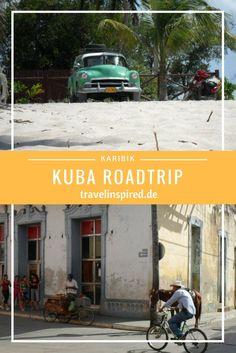Kulturschock auf Kuba, tauche ein in eine ganz andere Welt!