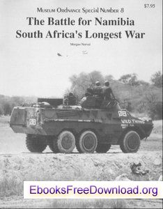 The Battle for Namibia - South Africa's Longest War