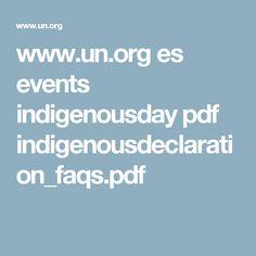 www.un.org es events indigenousday pdf indigenousdeclaration_faqs.pdf