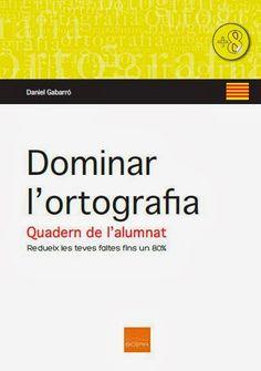 Bona ortografia sense esforç Catalan Language, Valencia, Homeschool, College, Classroom, Good Things, Teaching, Writing, Spanish
