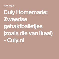 Culy Homemade: Zweedse gehaktballetjes (zoals die van Ikea!) - Culy.nl