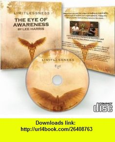 The Eye of Awareness Lee Harris ,   ,  , ASIN: B000XOCV1Y , tutorials , pdf , ebook , torrent , downloads , rapidshare , filesonic , hotfile , megaupload , fileserve