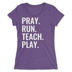 T-Shirt. A super-soft, form-fitting, breathable t-shirt with a slightly lower neckline than a classic t-shirt. Survival List, Classic T Shirts, Pray, Homeschool, Teaching, Running, Sleeves, Summer, Tops