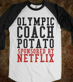 OLYMPIC COACH POTATO SPONSORED BY NETFLIX -  T-shirts, Organic Shirts, Hoodies, Kids Tees, Baby One-Pieces and Tote B...